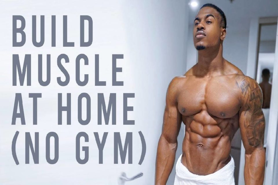 build muscle at home without gym