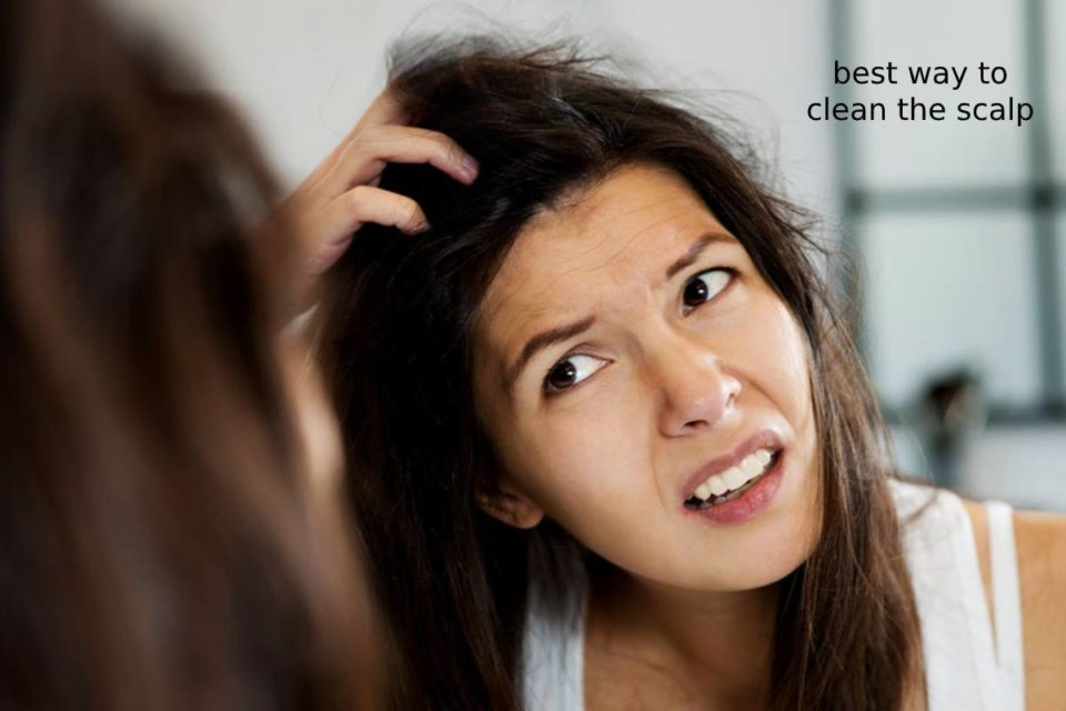 best way to clean the scalp