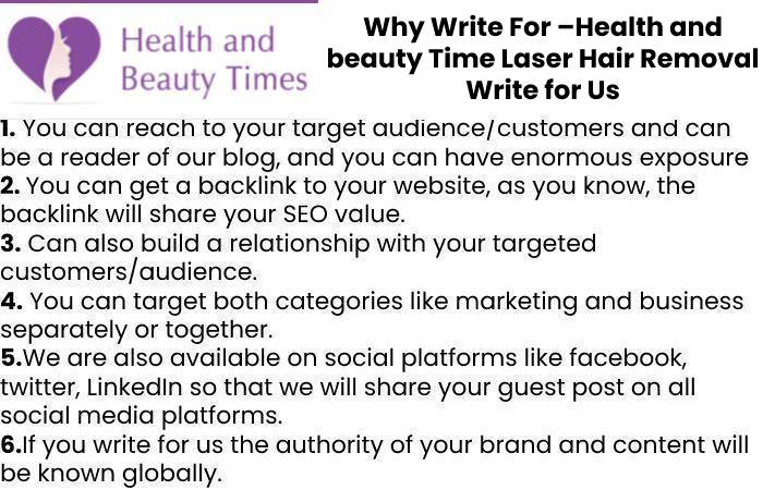 Why Write For –Health and beauty Time Laser Hair Removal Write for Us