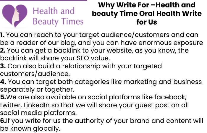 Why Write For –Health and beauty Time Oral Health Write for Us
