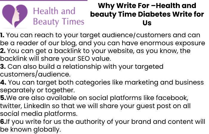 Why Write For –Health and beauty Time Diabetes Write for Us