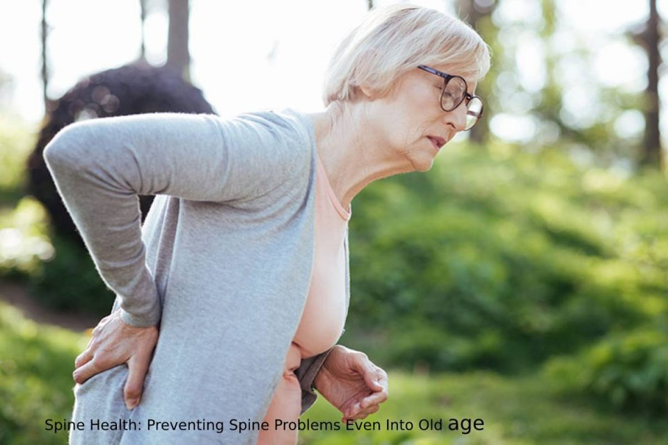 spine-health-preventing-spine-problems-even-into-old-age
